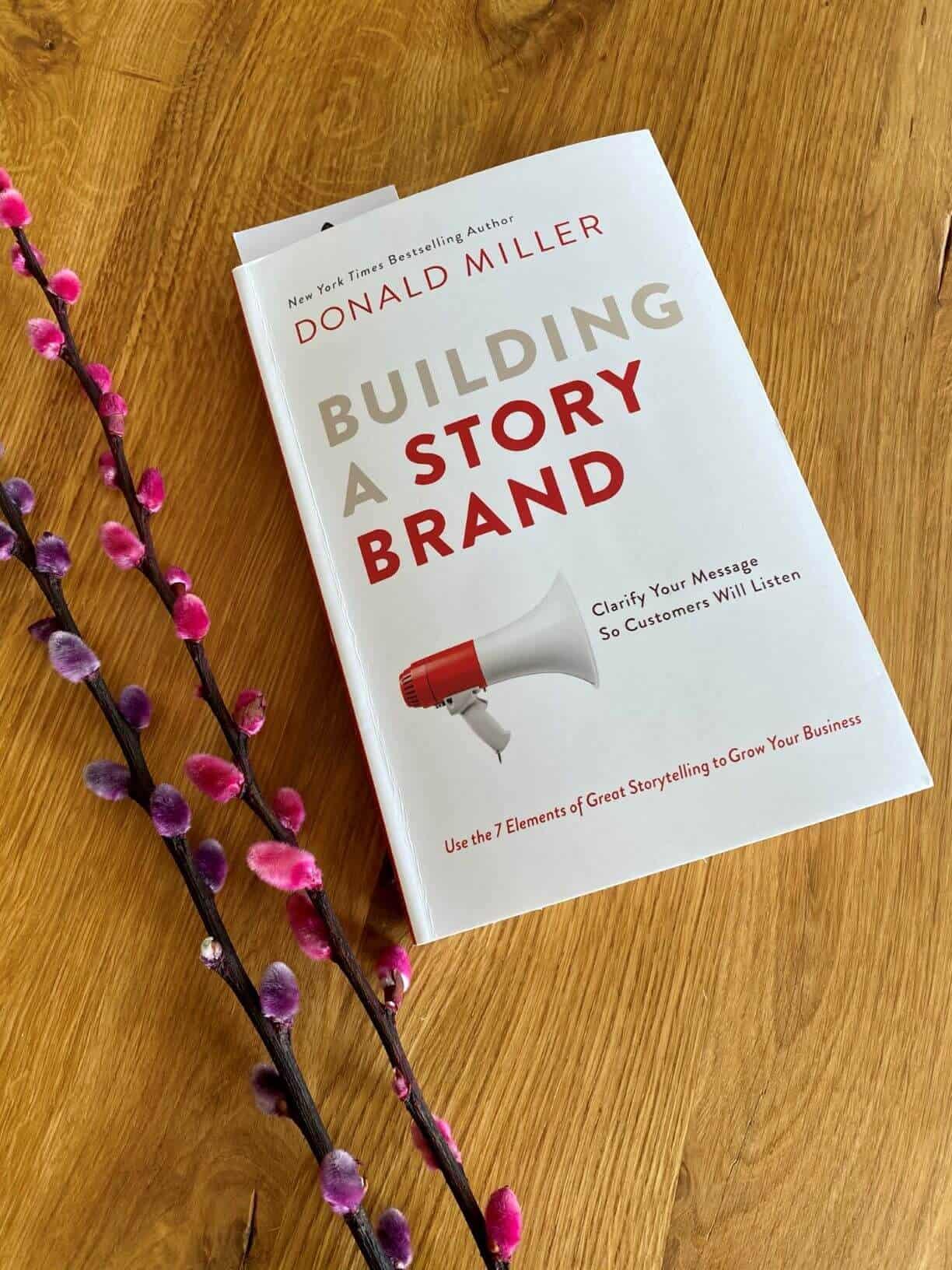 Building a storybrand af Donald Miller