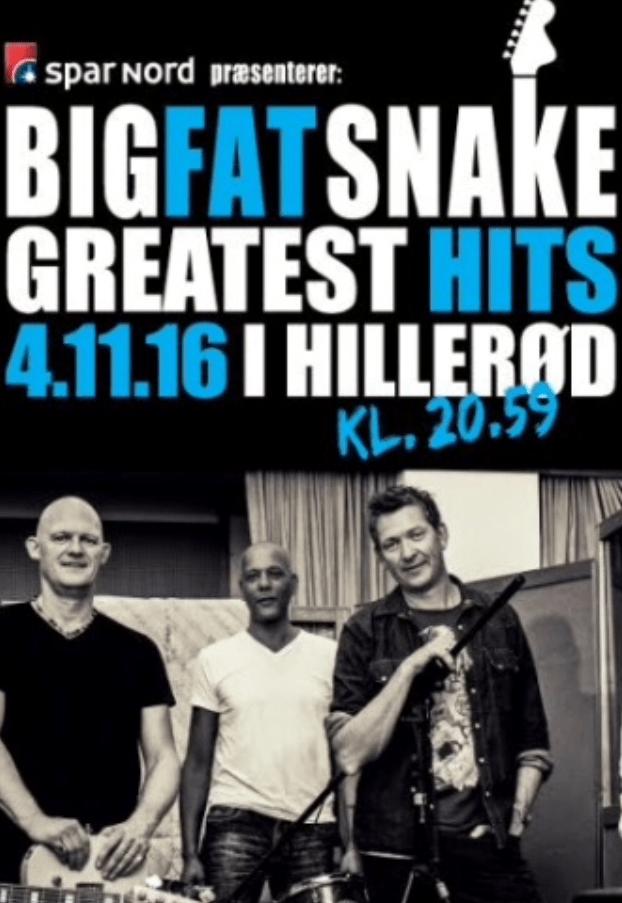 Big Fat Snake i Hillerød